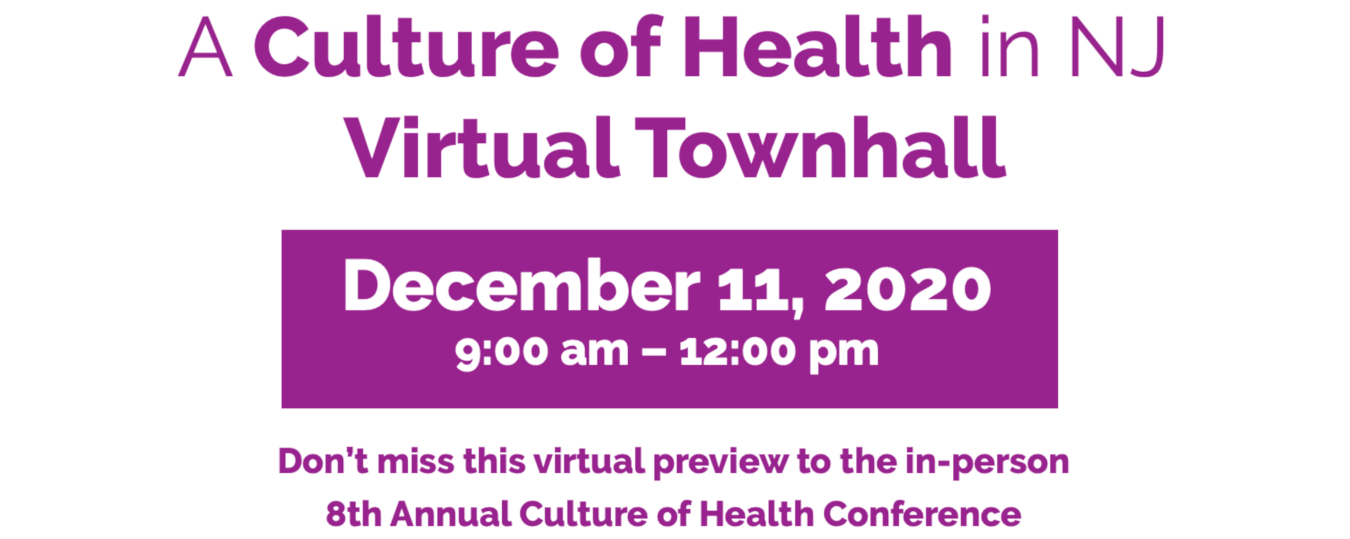 Culture of Health Virtual Townhall